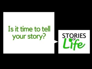 Is it time to tell your story